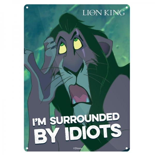 Der König der Löwen Scar Ich bin von Idioten Metallwand