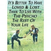 """""""It's Better To Have Loved..."""" Adult Humour Postcard"""