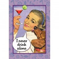 """I Never Drink Alone."" Retro Postcard Official"