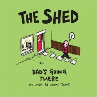 "Humour ""The Shed..."" Image Single Coaster"