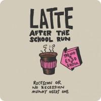 Latte After The School Run... Single Coaster