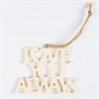 Love You Always Laser Cut Hanging Decoration Cream Resin Car Wall